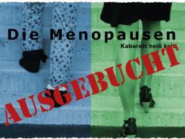 """""""Die Menopausen – ein Wechselkabarett 19.00"""